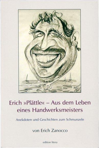 """Buch """"Erich Plättle"""" - Aus dem Leben eines Handwerksmeisters"""