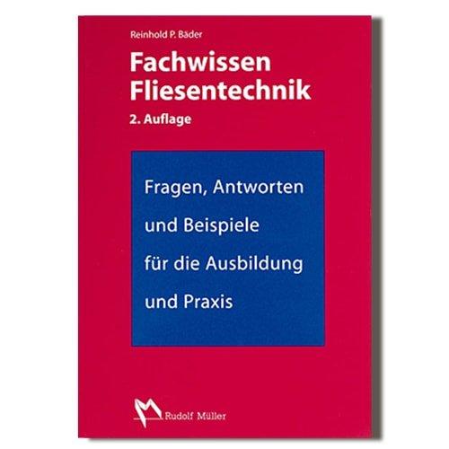 Fachwissen Fliesentechnik - Fachbuch